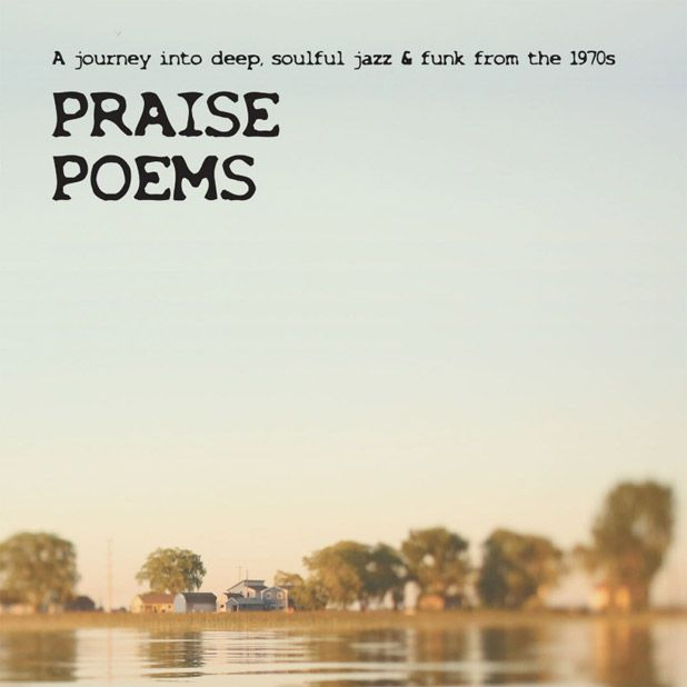 Praise Poems / A Journey Into Deep, Soulful Jazz & Funk From The 1970s / Tramp
