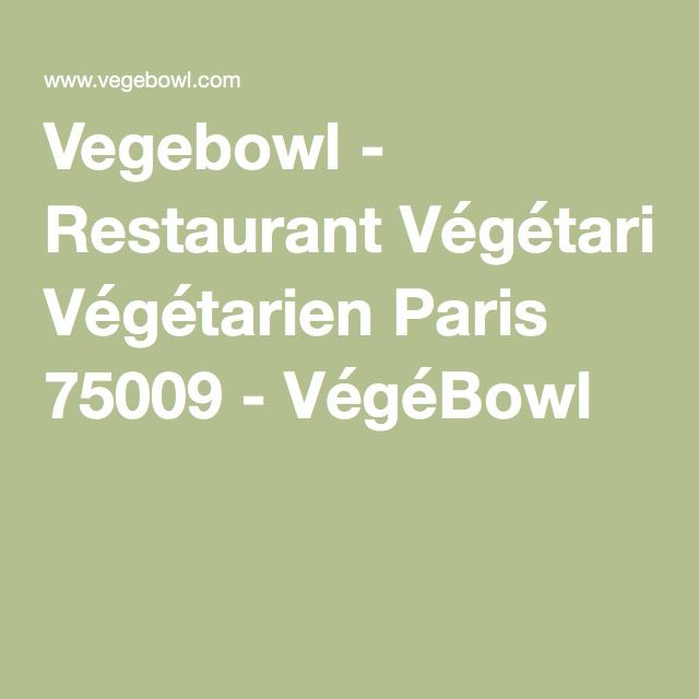vegebowl restaurant v g tarien paris 75009 v g bowl. Black Bedroom Furniture Sets. Home Design Ideas