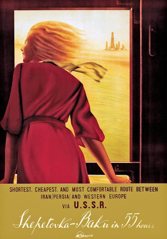 Intourist Poster Shepetivka Baku In 55 Hours 1937 Artists N Zhukov A Chernomordik Travel Posters Vintage Posters Ussr