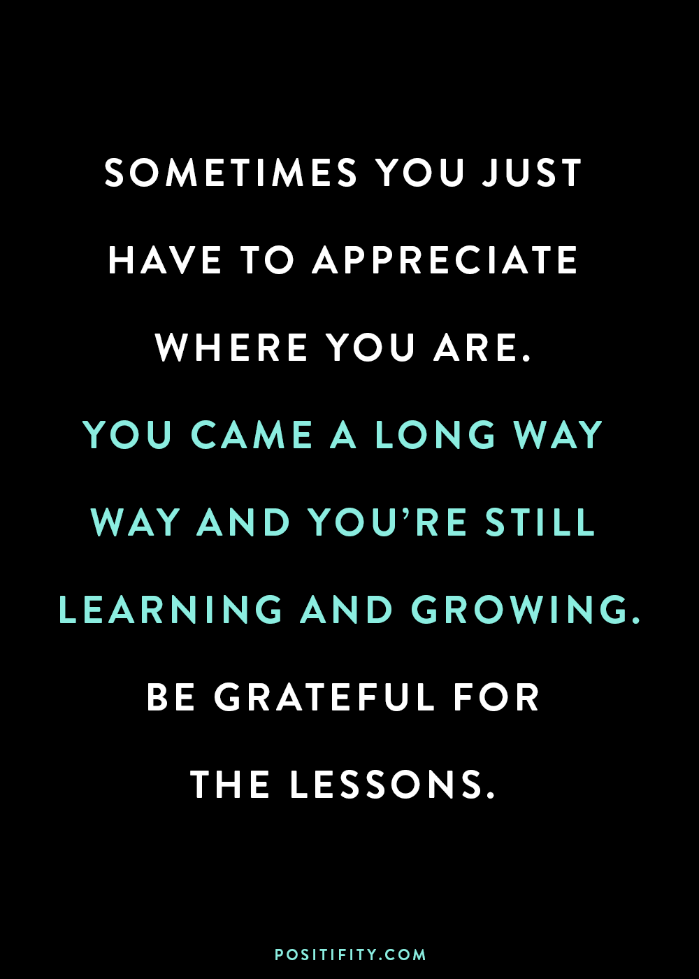 be grateful for the lessons 🙌🏻 motivational quotes