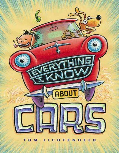 """Everything I Know About Cars"" by Tom Lichtenheld"