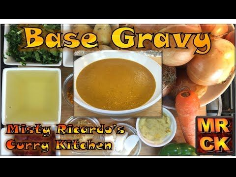 How To Make Indian Curry Base Gravy British Restaurant Style