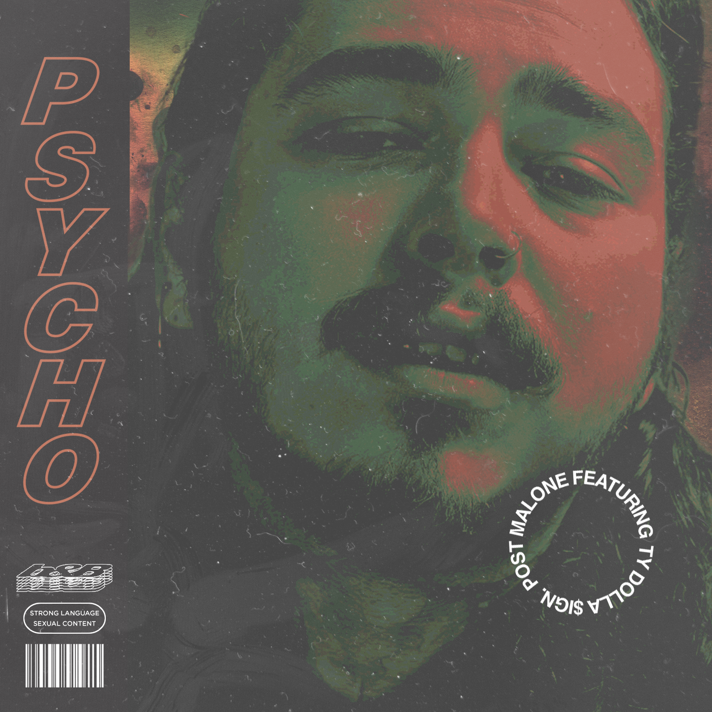Post Malone feat Ty Dolla Sign Psycho 2.0 remix Ty