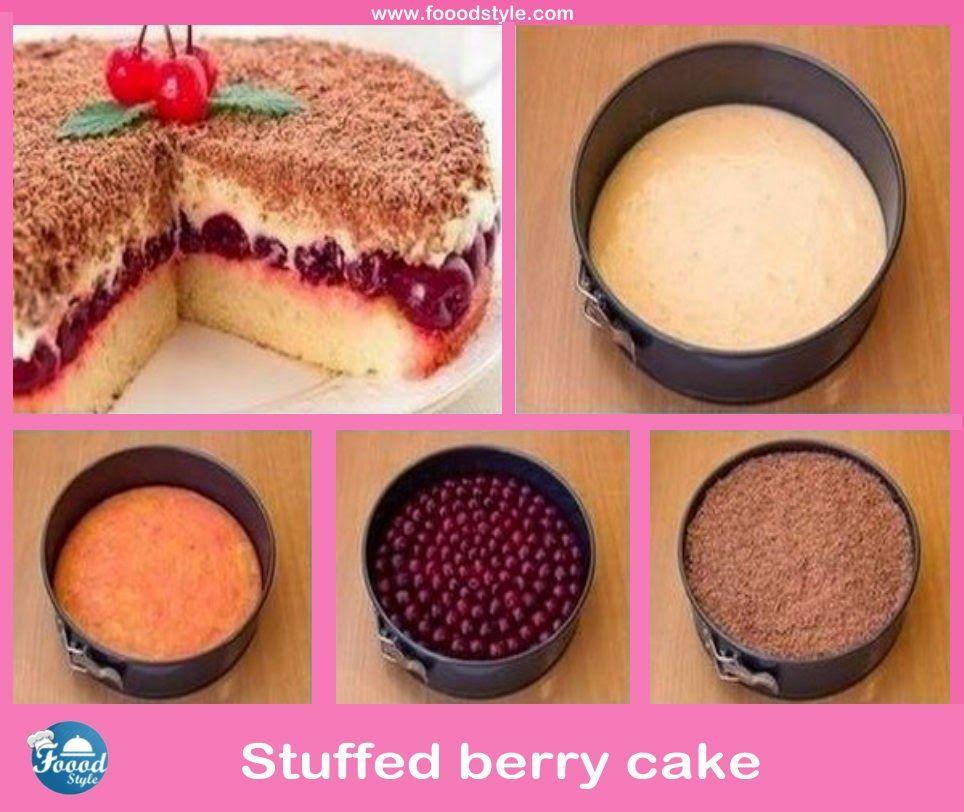 Foood Style: Yummy stuffed berry cake idea