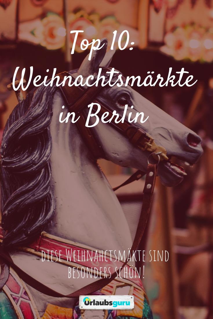 Weihnachtsmarkt Berlin Offen.Top 10 Weihnachtsmärkte In Berlin öffnungszeiten Infos Berlin