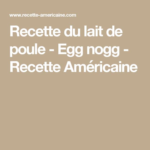 Recette du lait de poule - Egg nogg - Recette Américaine