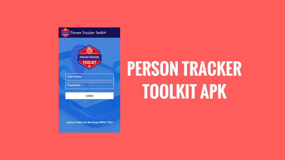 Free download Person Tracker Toolkit apk for android with login