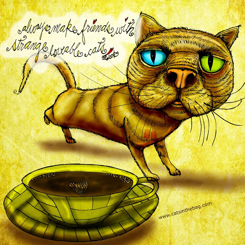 """""""Always make friends with strange loveable cats."""" Humans included. What my Coffee says to me October 24 - drink YOUR life in - love your lovable adorably strange friends! Then love this series and GOFUNDME: https://www.gofundme.com/k84nhxaj (What my Coffee says to me is a daily, illustrated series created by Jennifer R. Cook) #caturday #friends #love #coffee #coffeelovers #art #illustration #mentalhealth #creativity"""