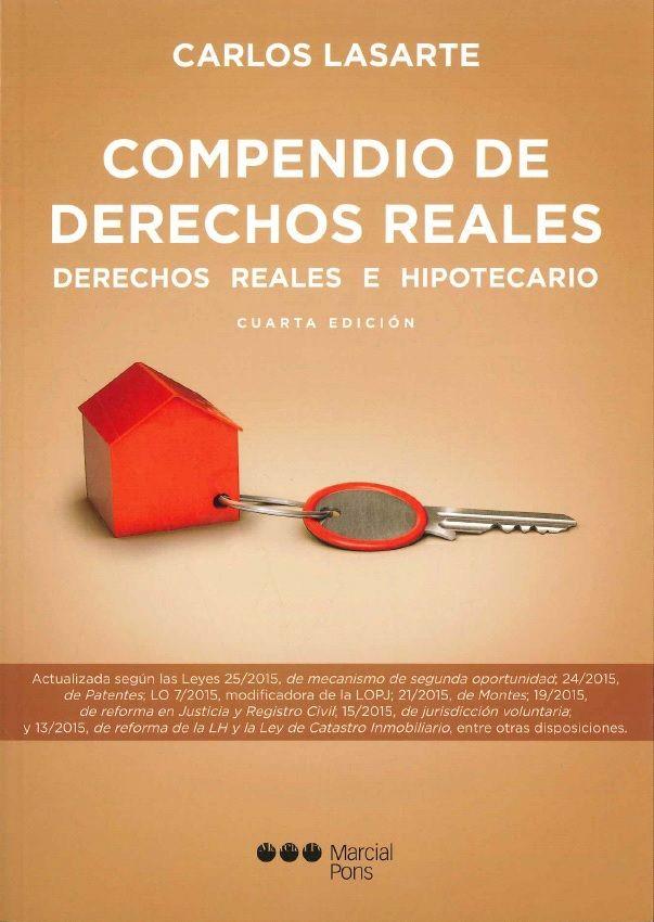 Compendio De Derechos Reales: Carlos Lasarte: Librería Sanz y Torres