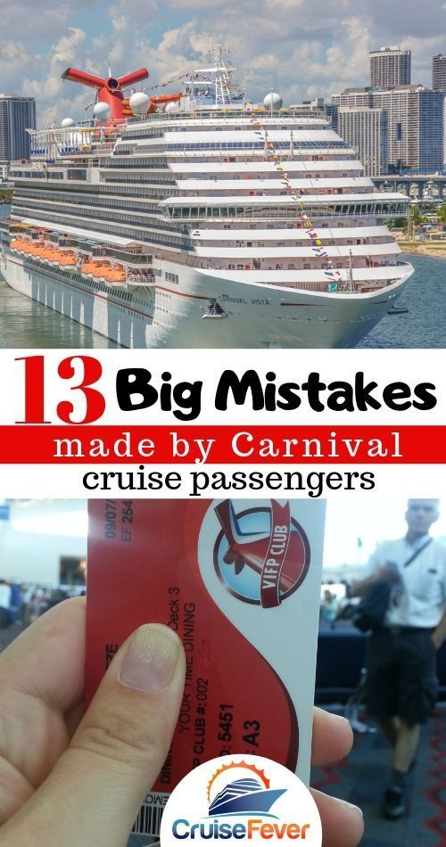 13 Biggest Mistakes Made by Carnival Cruise Passengers [Carnival Tips]