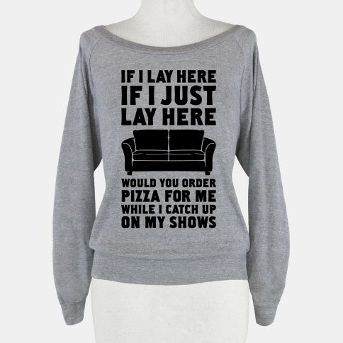 If I Just Lay Here #lazy #fashion #funny #sleep #netflix #pizza #cute #raglan #home #style #nap