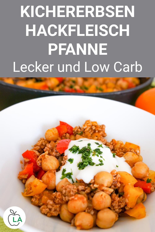 Kichererbsen Hackfleisch Pfanne - Low Carb Gericht