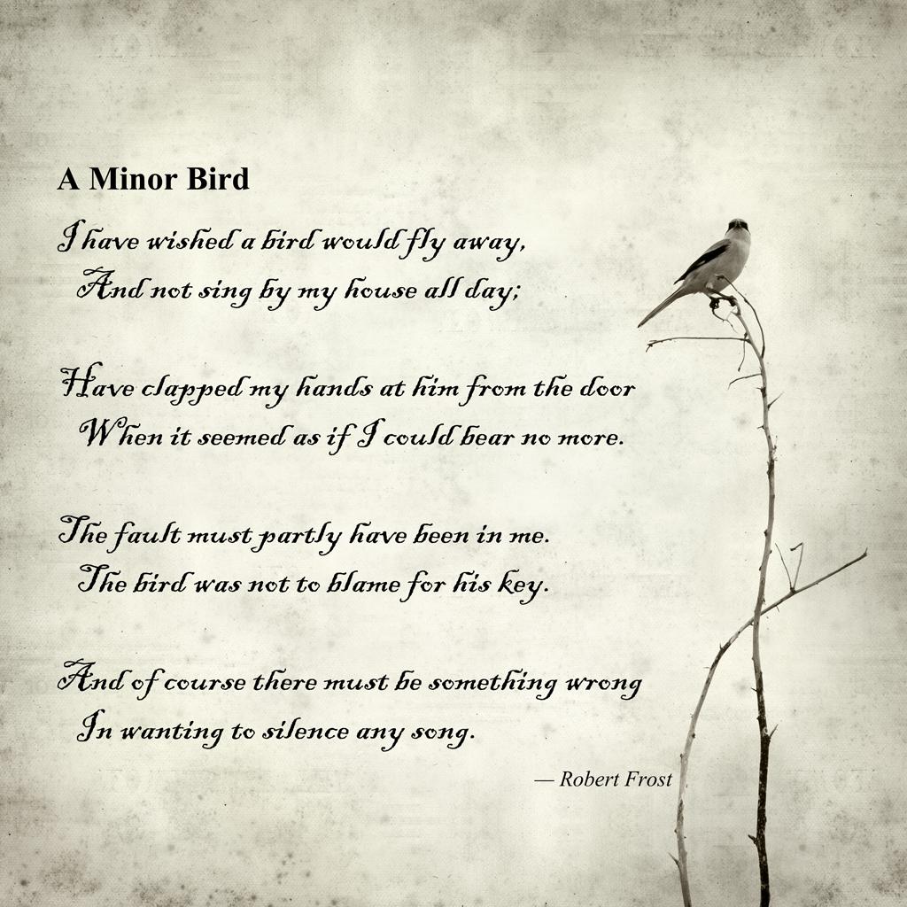 A Minor Bird; Robert Frost Robert frost quotes, Robert