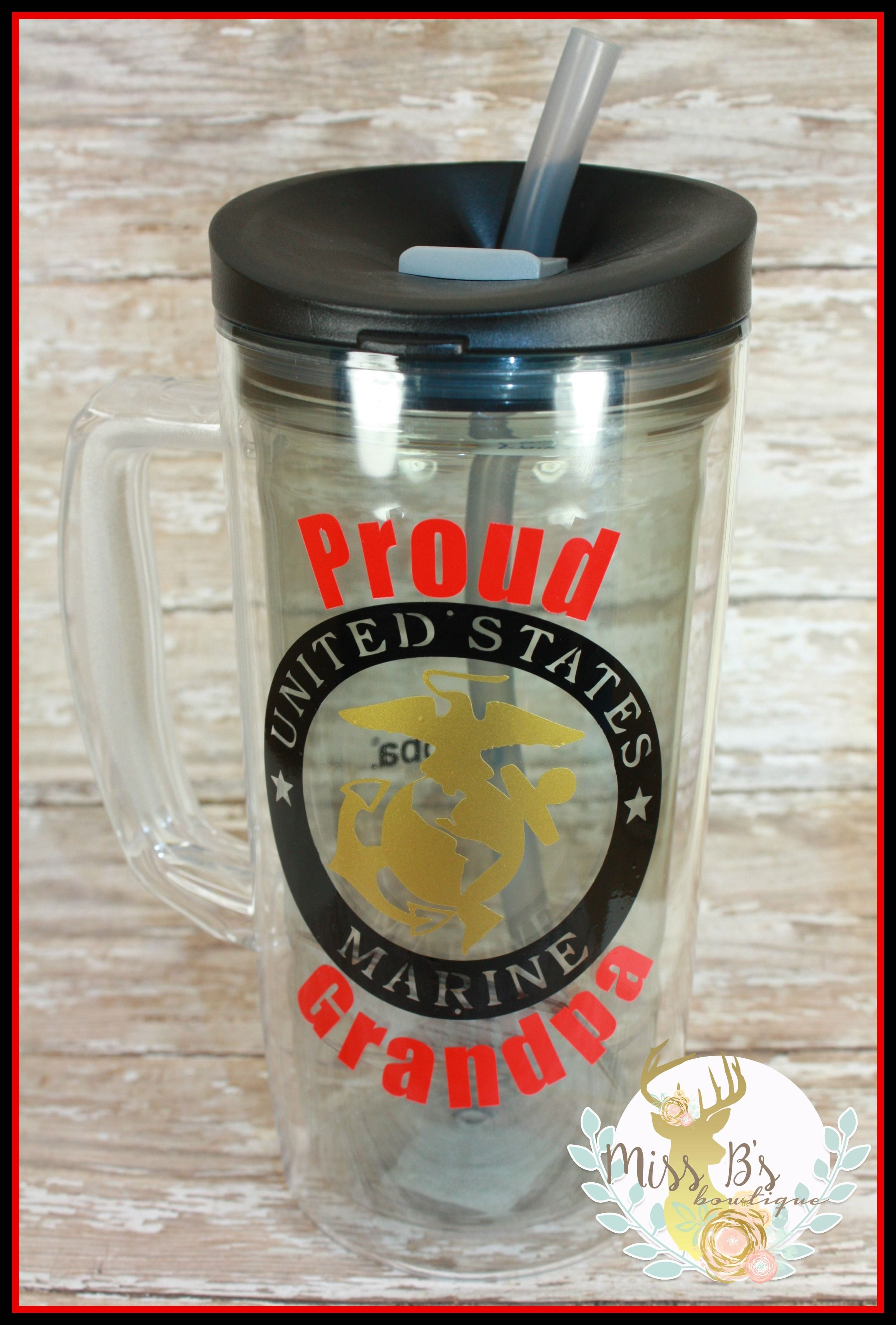 Proud Grandpa Marine Cup  Custom Cups with water decals to drink more water throughout the day!  #proudgrandpaofamarine #usmc #marinecorps #usmclogo #drinkmorewater #watercup #bubbacup #vinyl #gift #teachergift #monogram #summerdrinks   www.facebook.com/missbsbowtique05