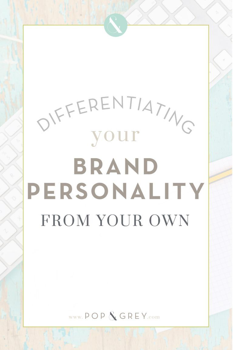 Differentiating Your Brand Personality From Your Own Personal Branding Design Business Branding Design Website Branding