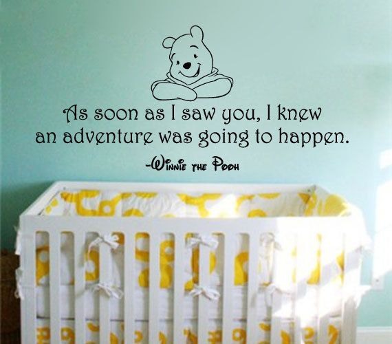 Items Similar To Winnie The Pooh Wall Decal: As Soon As I Saw You, I Knew  An Adventure Was Going To Happen.   Disney Vinyl Sticker On Etsy