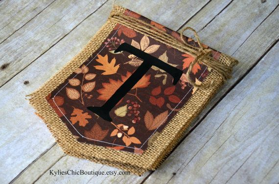Custom Fall / Thanksgiving Burlap Banner Bunting Pennant Fabric by KyliesChicBoutique, $13.50 Perfect for autumn family pictures, Thanksgiving decorations!