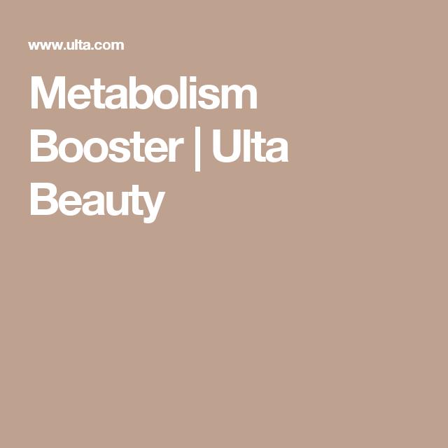 Metabolism Booster | Ulta Beauty