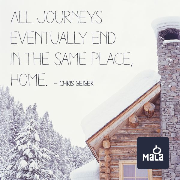 All Journeys Eventually End In The Same Place Home Home Quotes And Sayings Journey Image Quotes