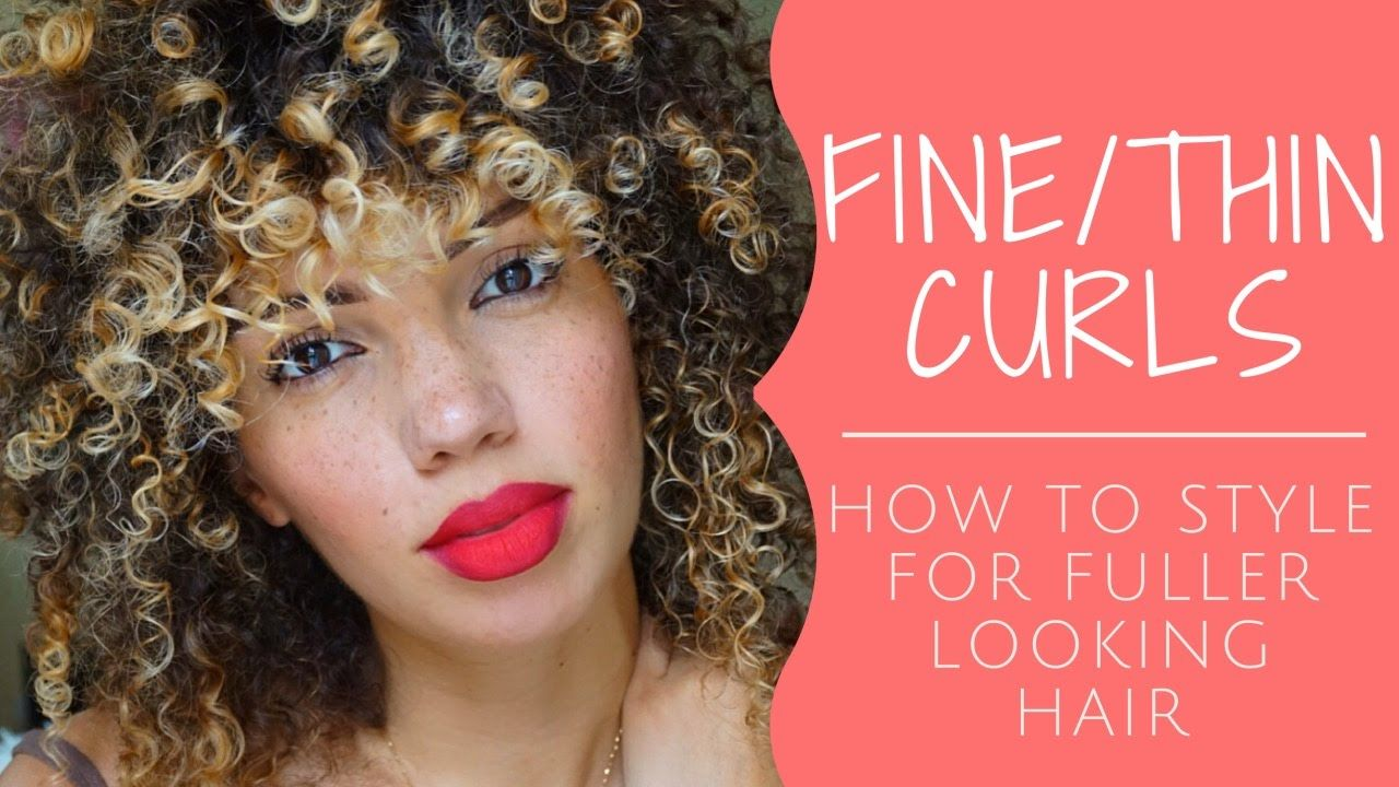 How to style finethin curly hair low density curls for thicker
