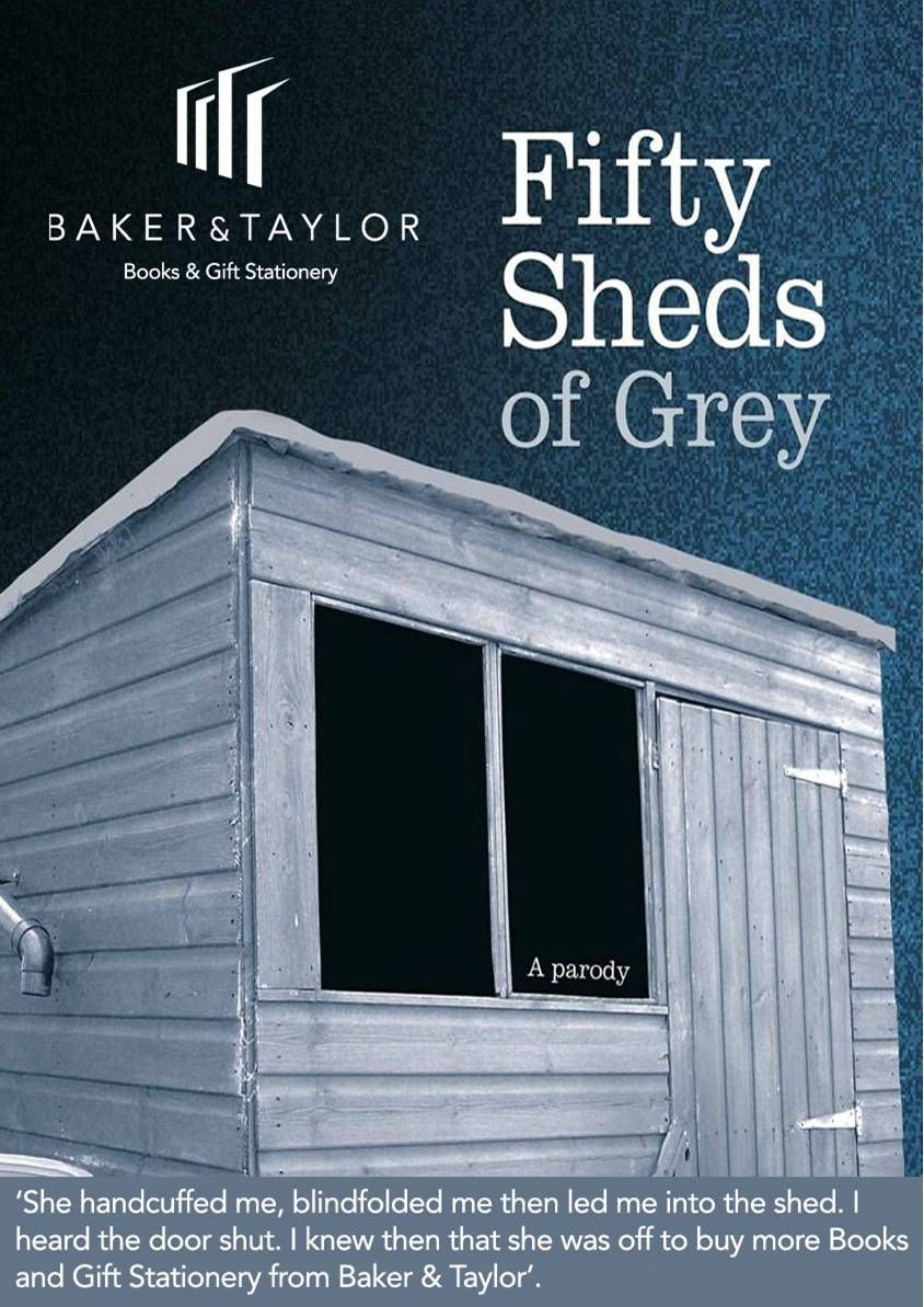 50 Sheds from Baker & Taylor   50 SHEDS OF GREY   Fifty