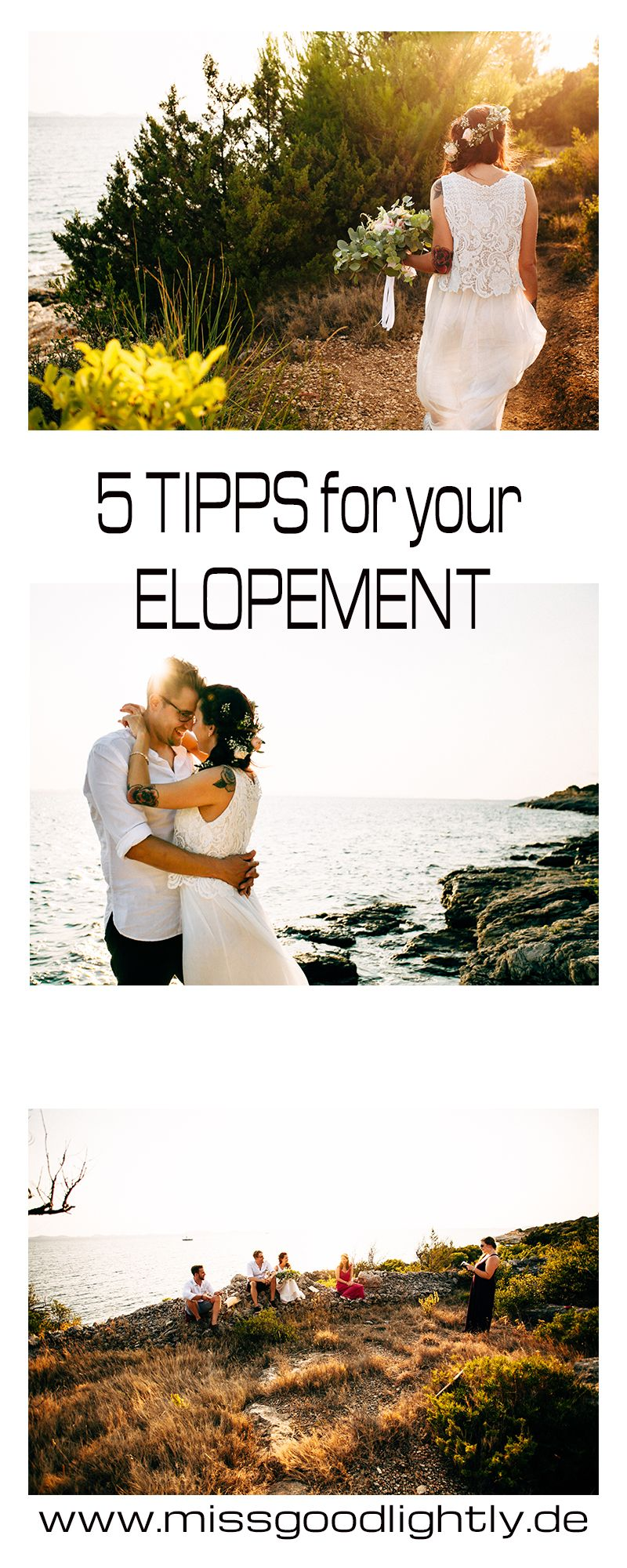 5 TOP Tipps for your elopement and for your indiviual destination wedding
