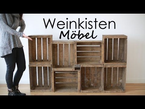 sideboard diy alte wein und obstkisten youtube wohnen diys m bel regal und wein. Black Bedroom Furniture Sets. Home Design Ideas