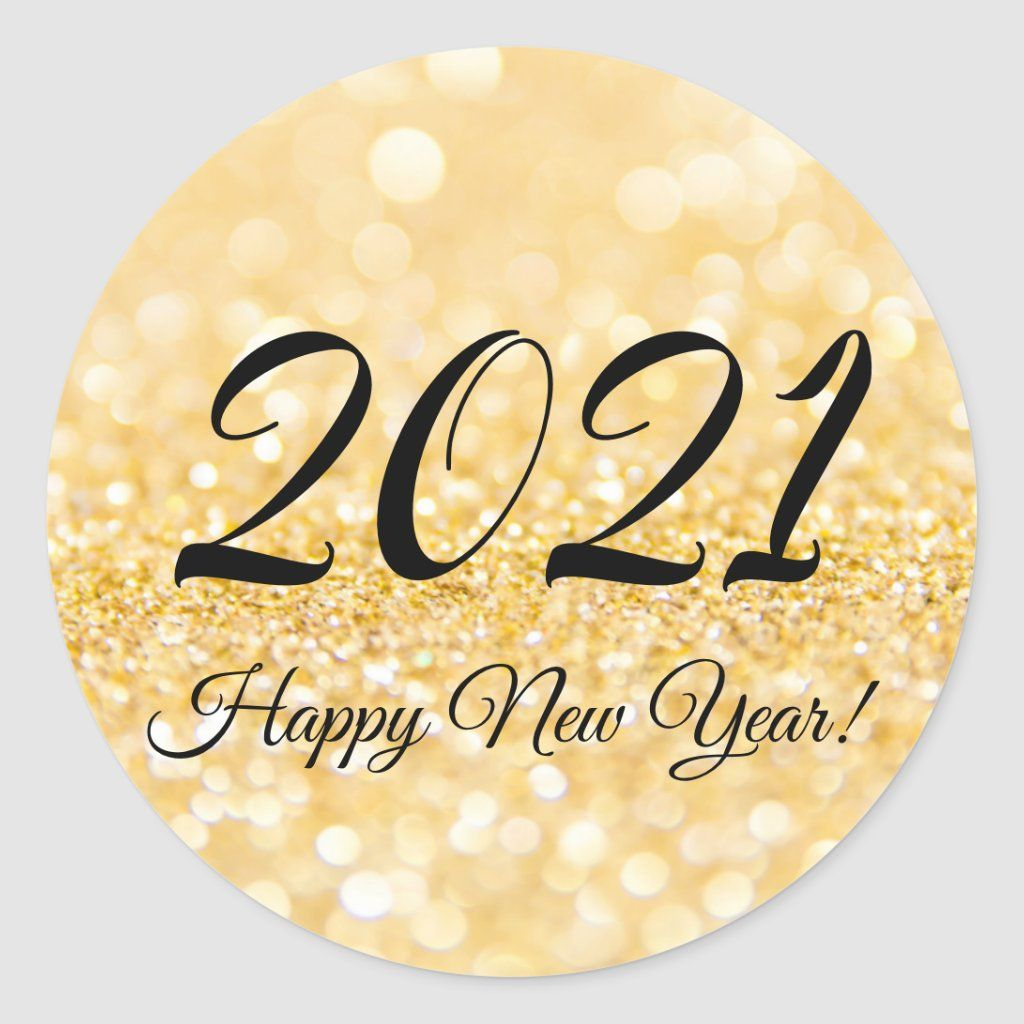 2021 Happy New Year Gold Glitters Background Classic Round Sticker Zazzle Com Gold Glitter Background Happy New Year Pictures Glitter Background