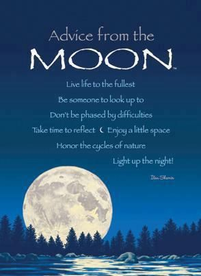 Advice from the moon :)