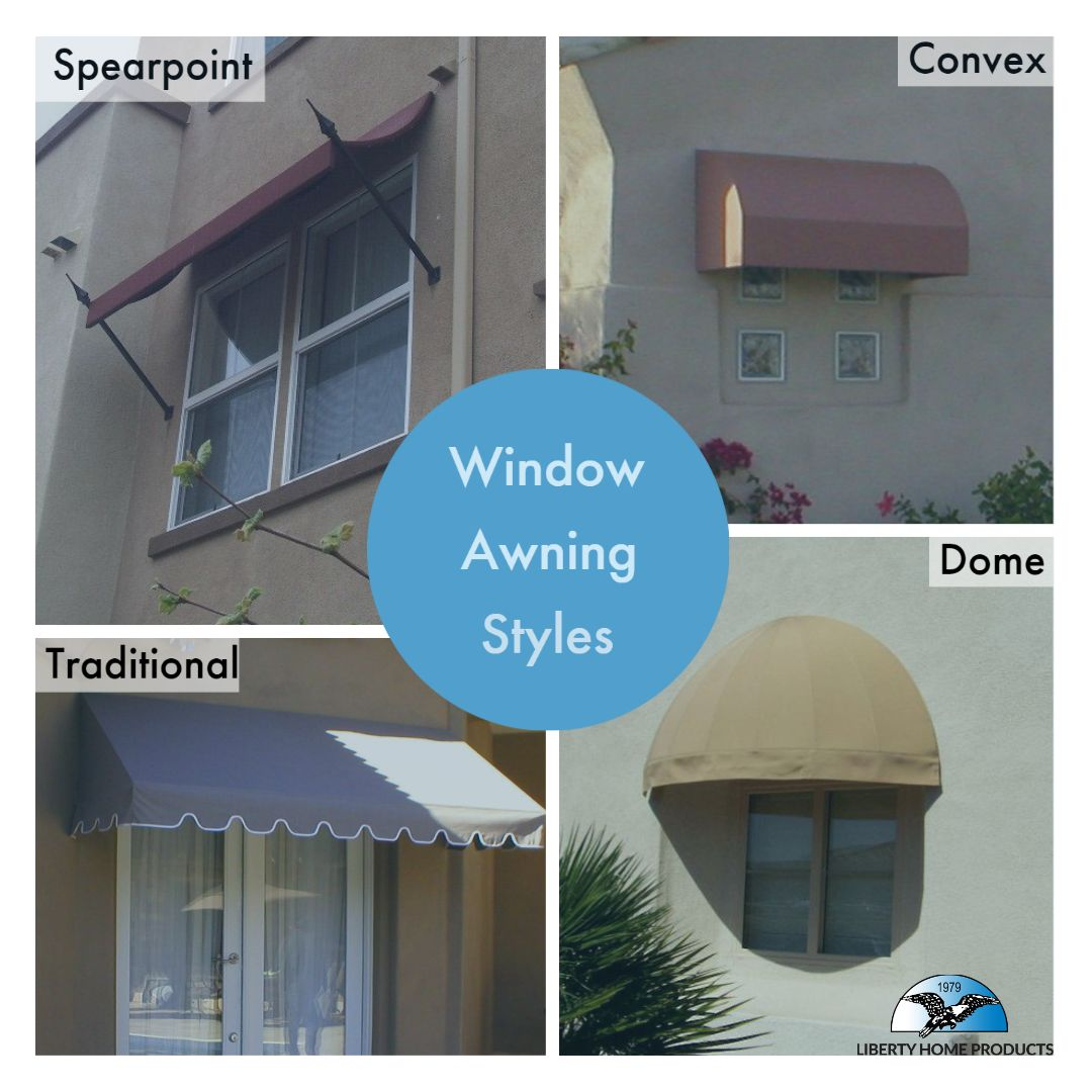Window Awning Styles In 2020 Awning Custom Shades Liberty Home