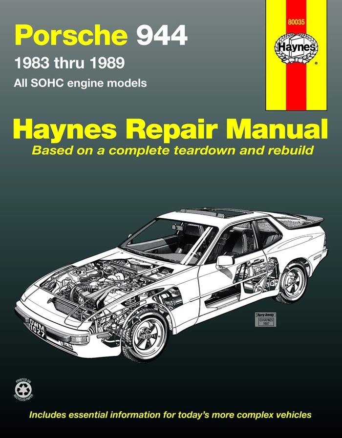Porsche 944 Automotive Repair Manual 1983 Thru 1989 All Models Including Turbo Haynes Manuals By John H Haynes Haynes Manuals N America Inc Porsche 944 Repair Manuals Automotive Repair