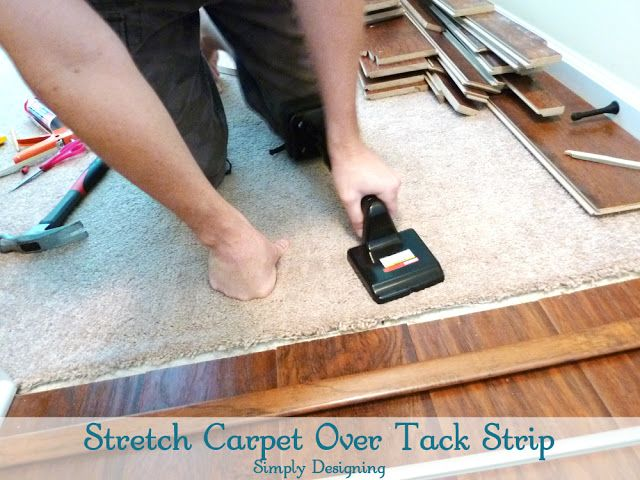 Stretch Carpet Over Tack Strip Diy Laminateflooring Flooring Homeimprovement At Simply Designing