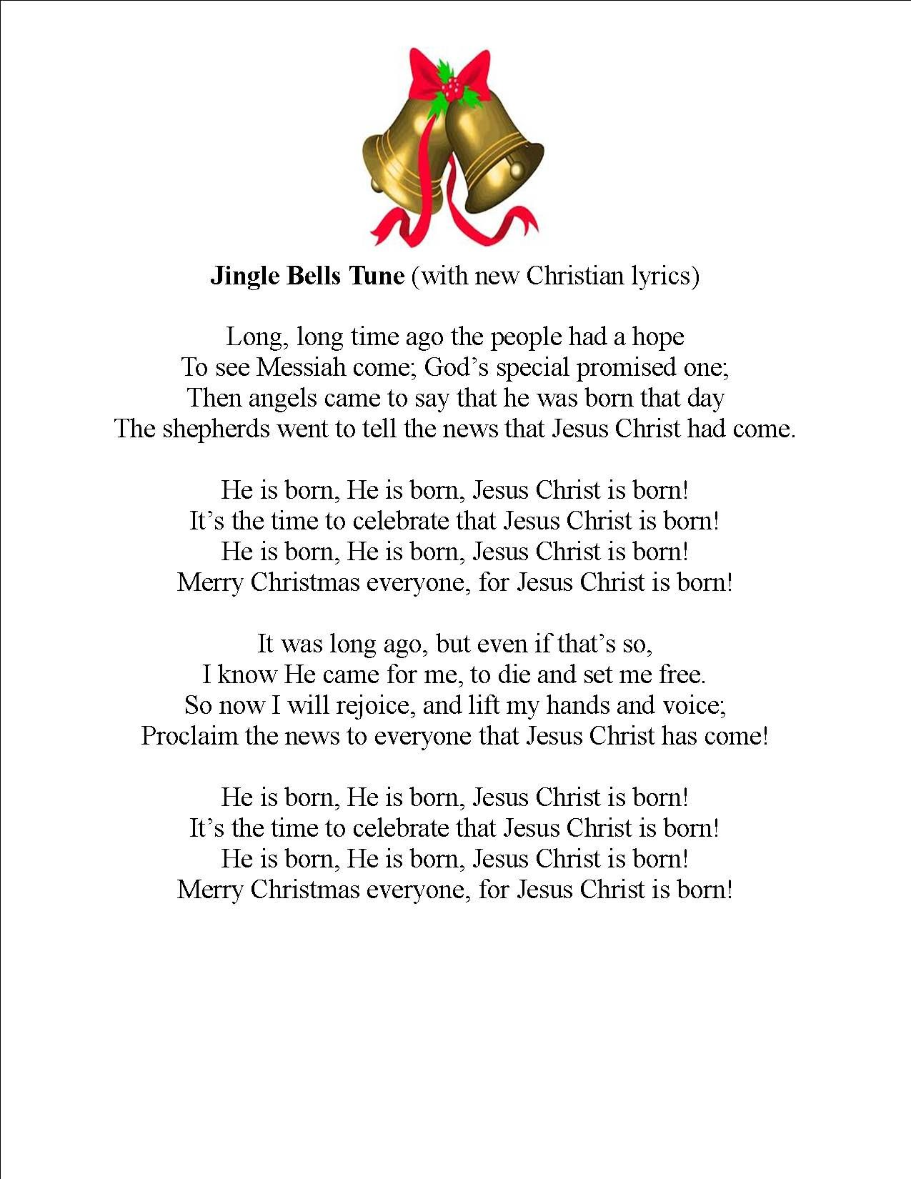 """He is Born!"" new lyrics to the popular tune of Jingle"