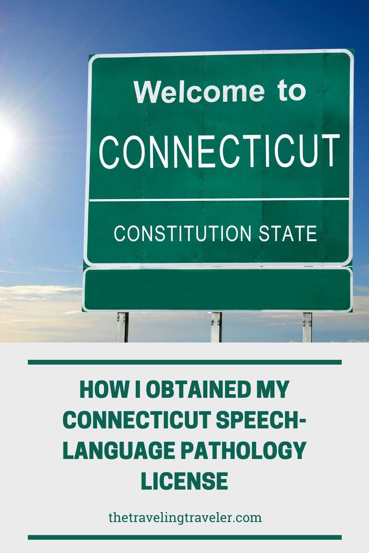 How I Obtained my Connecticut SpeechLanguage Pathology