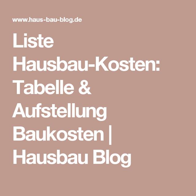 Liste Hausbau Kosten Tabelle Aufstellung Baukosten Hausbau Blog