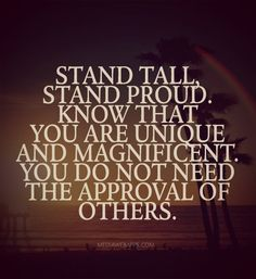 Quotes About Standing Tall Words Meaningful Quotes Quotes