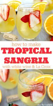 Tropical White Wine Sangria Recipe with Orange La Croix