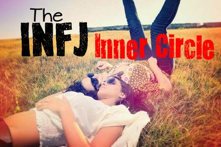 The INFJs inner circle truly is only reserved for the most special people! *blessed*