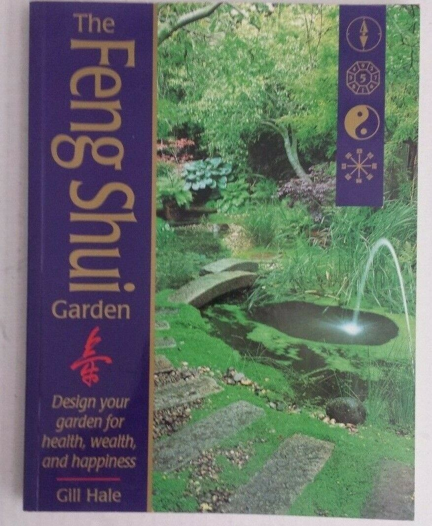 Book Textbook Sale The Feng Shui Garden Design Your Garden For Health Wealth And Happiness By Gi Feng Shui Garden Feng Shui Feng Shui Garden Design