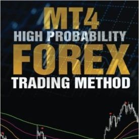 Mt4 High Probability Forex Trading Method Forex Markets Day