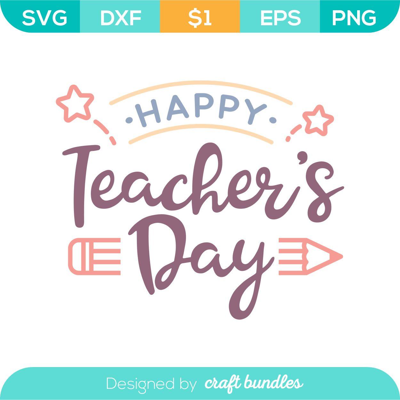 Happy Teachers Day | School SVG Cut File #teachersdaycard