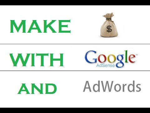 How to earn Money with AdSense and YouTube   Complete Tutorial [+ Google AdWords ]