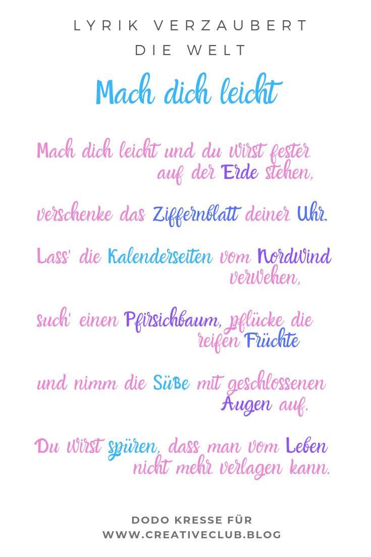 Gedicht Mach Dich Leicht Gedichte Lyrik Und Liebesbriefe