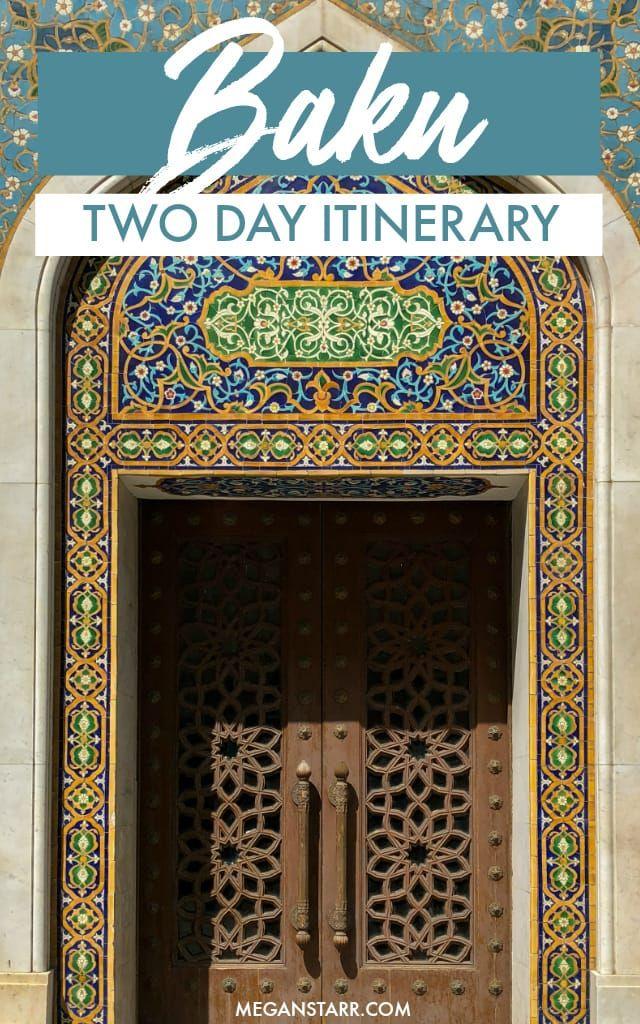 The PERFECT Two Days in Baku, Azerbaijan Itinerary #azerbaijan #baku #caucasus #itinerary #formerUSSR #azeri