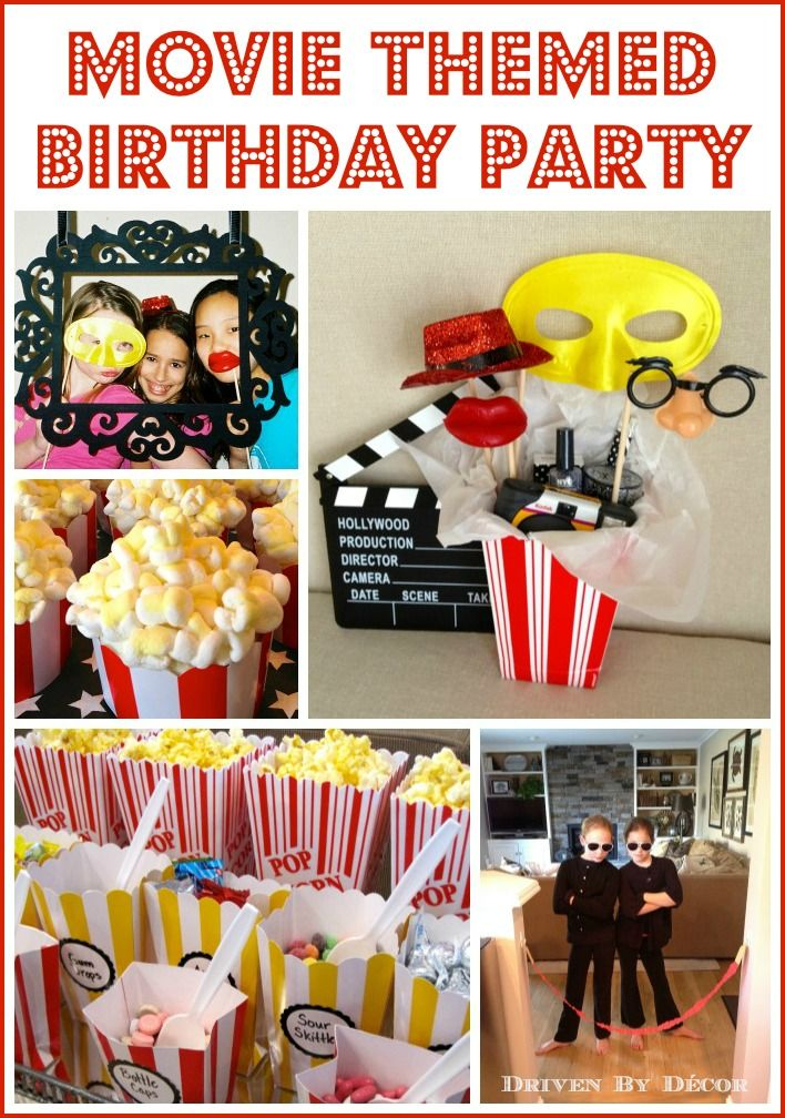 Driven By Dcor Movie Themed Birthday Party708 X 1008 261 Kb Jpeg X Jpg 708 1008 Movie Themed Party Movie Birthday Party Movie Night Birthday Party