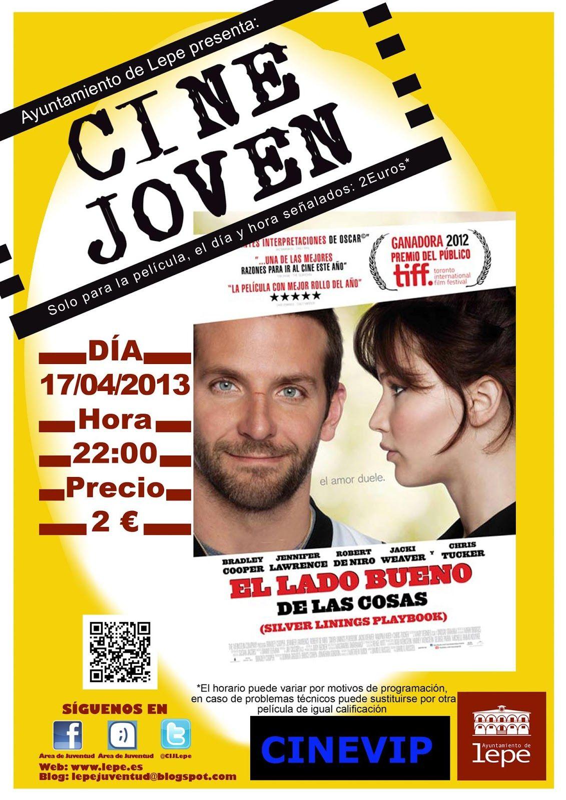 Este miércoles, 17 de abril, Cine Joven presenta: El lado bueno de las cosas. A las 22h en Cinevip Lepe.