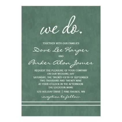 We Do Wedding Invitations Hunter Green Zazzle