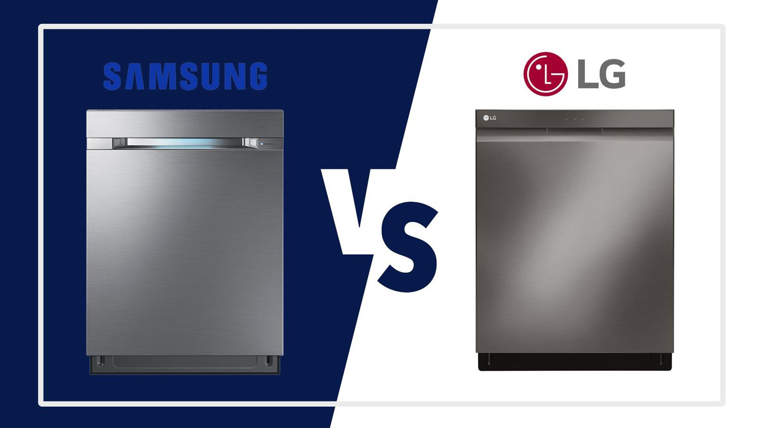 Samsung Vs Lg Dishwashers 2020 Review Smart Wifi Quiet Performance Samsung Appliances Quiet Dishwashers Modern Dishwashers