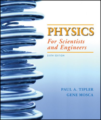 Physics For Scientists And Engineers 6th Edition By Paul A Tipler W H Freeman Modern Physics Physics Thermodynamics