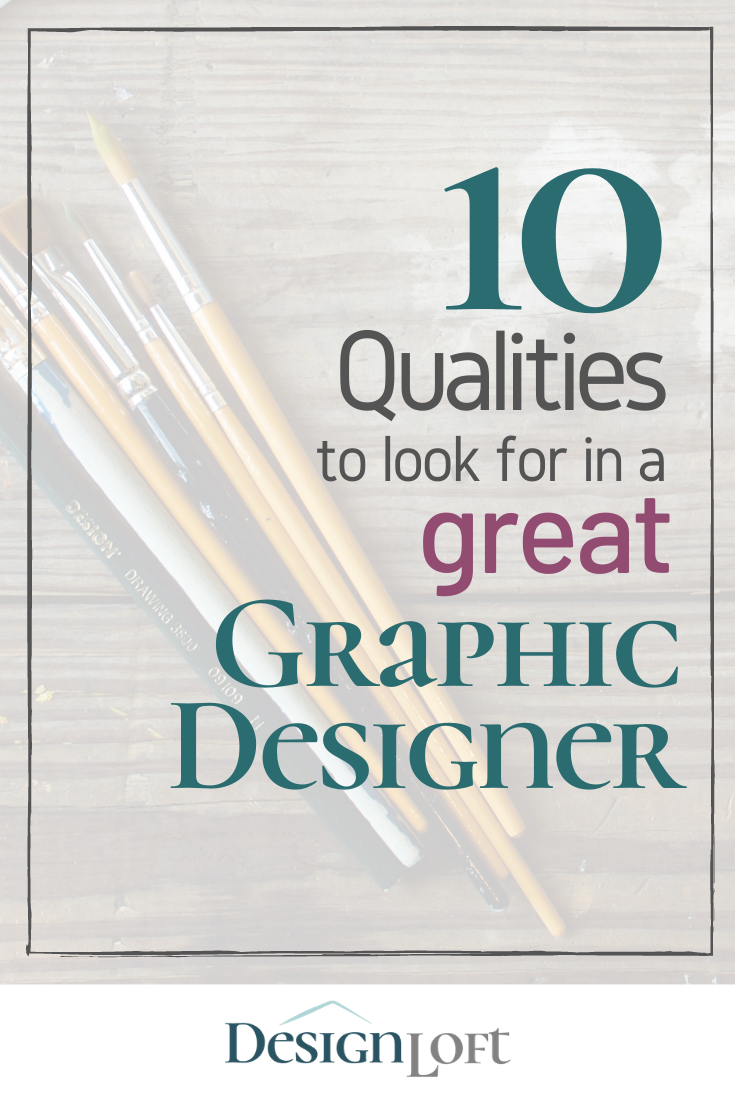 10 Qualities To Look For In A Designer In 2020 Balancing Work And Family Small Business Quotes Design